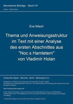 """Thema und Anweisungsstruktur im Text mit einer Analyse des ersten Abschnittes aus """"Noc s Hamletem"""" von Vladimír Holan von Nitsch,  Eva"""