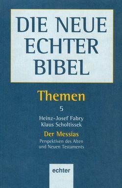 Themen / Der Messias von Dohmen,  Christoph, Fabry,  Heinz J, Scholtissek,  Klaus, Söding,  Thomas