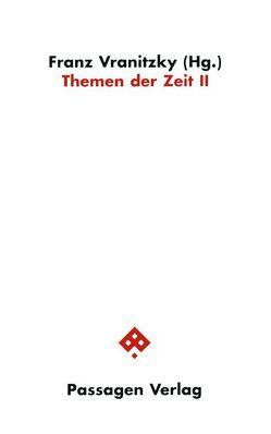 Themen der Zeit II von Auer Borea d'Olmo,  Gertraud, Vranitzky,  Franz
