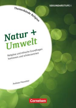 Themenbände Religion / Natur + Umwelt von Hausotter,  Andreas