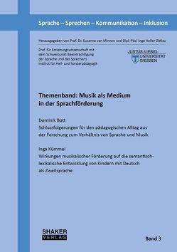 Themenband: Musik als Medium in der Sprachförderung von Bott,  Dominik, Holler-Zittlau,  Inge, Kümmel,  Inga, van Minnen,  Susanne