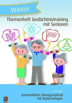 Themenheft Gedächtnistraining mit Senioren: Winter von Kelkel,  Sabine