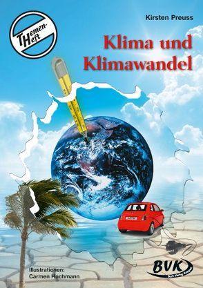 """Themenheft """"Klima und Klimawandel"""" von Preuss,  Kirsten"""