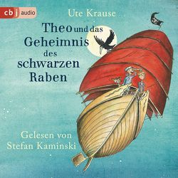 Theo und das Geheimnis des schwarzen Raben von Kaminski,  Stefan, Krause,  Ute
