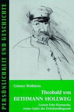 Theobald von Bethmann Hollweg von Junker,  Detlef, Wollstein,  Günter