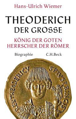 Theoderich der Große von Wiemer,  Hans-Ulrich