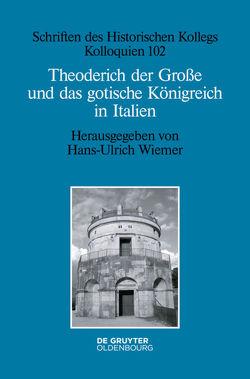Theoderich der Große und das gotische Königreich in Italien von Wiemer,  Hans-Ulrich