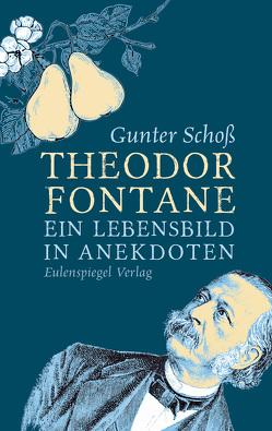 Theodor Fontane von Schoss,  Gunter