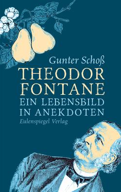 Theodor Fontane von Fontane,  Theodor, Schoss,  Gunter