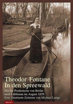 Theodor Fontane- In den Spreewald von Lange,  Michael