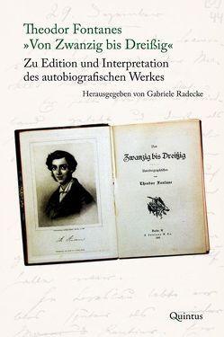 """Theodor Fontanes """"Von Zwanzig bis Dreißig"""" von Radecke,  Gabriele"""