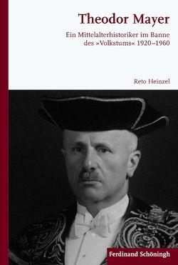 Theodor Mayer von Heinzel,  Reto