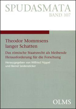 Theodor Mommsens langer Schatten von Nippel,  Wilfried, Seidensticker,  Bernd