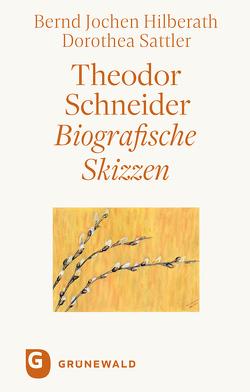 Theodor Schneider von Hilberath,  Bernd Jochen, Sattler,  Dorothea