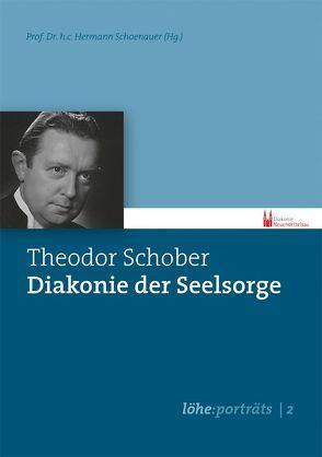 Theodor Schober – Diakonie der Seelsorge von Hermann,  Schoenauer