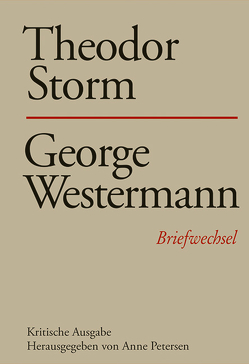 Theodor Storm – George Westermann von Petersen,  Anne
