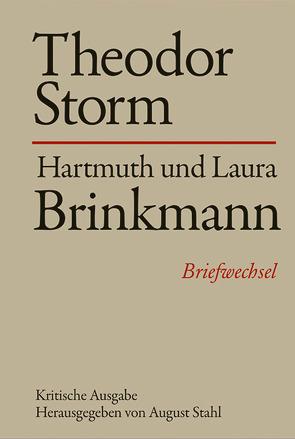 Theodor Storm – Hartmuth und Laura Brinkmann von Stahl,  August