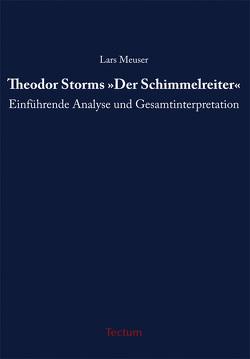 """Theodor Storms """"Der Schimmelreiter"""" von Meuser,  Lars"""