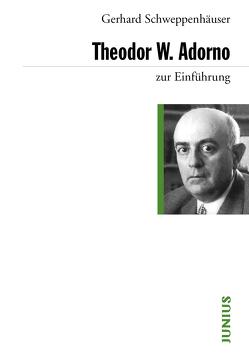 Theodor W. Adorno von Schweppenhäuser,  Gerhard