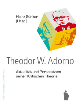 Theodor W. Adorno von Sünker,  Heinz