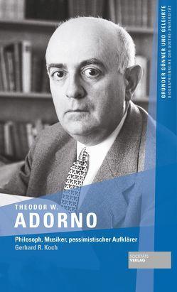 Theodor W. Adorno von Koch,  Gerhard R