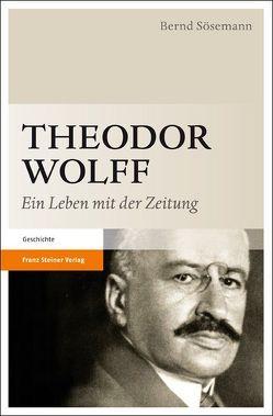 Theodor Wolff von Sösemann,  Bernd
