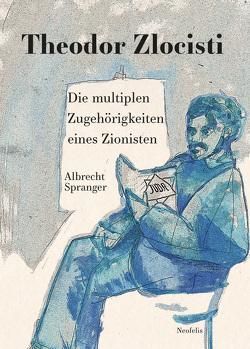 Theodor Zlocisti von Spranger,  Albrecht