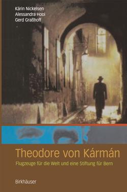 Theodore von Kármán von Graßhoff,  Gerd, Hool,  Alessandra, Nickelsen,  Kärin