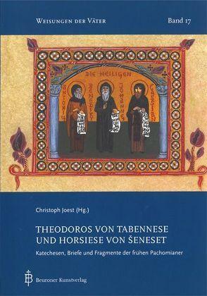 Theodoros von Tabennese und Horsiese von Seneset von Joest,  Christoph