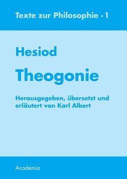 Theogonie. 7. Aufl von Albert,  Karl, Hesiod