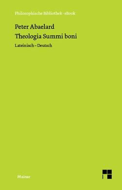 Theologia Summi boni von Abaelard,  Peter, Niggli,  Ursula