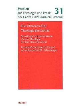 Theologie der Caritas von Baumann,  Klaus