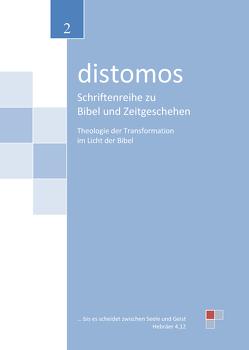 Theologie der Transformation im Licht der Bibel von Erdmann,  Martin, Walter,  Georg
