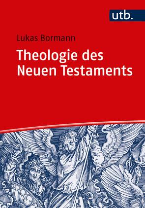 Theologie des Neuen Testaments von Bormann,  Lukas