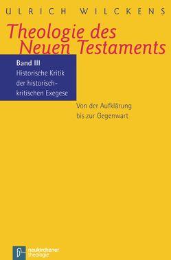 Theologie des Neuen Testaments von Wilckens,  Ulrich