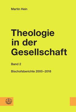 Theologie in der Gesellschaft von Hein,  Martin, Hillebold,  Eva, Kupski,  Roland