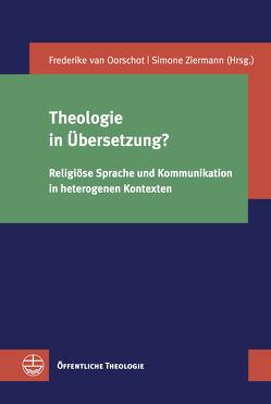 Theologie in Übersetzung? von van Oorschot,  Friederike, Ziermann,  Simone