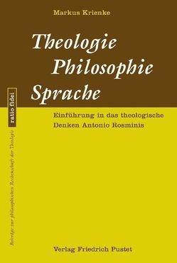 Theologie – Philosophie – Sprache von Krienke,  Markus