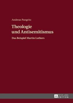 Theologie und Antisemitismus von Pangritz,  Andreas
