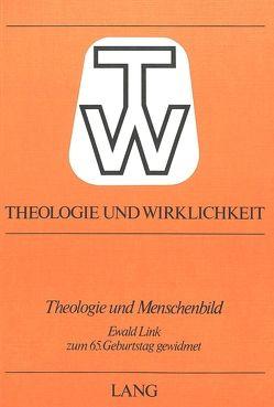 Theologie und Menschenbild von Dautzenberg,  Gerhard, Schering,  Ernst, Stolte,  Manfred