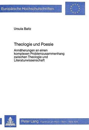 Theologie und Poesie von Baltz-Otto,  Ursula