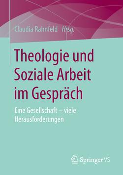 Theologie und Soziale Arbeit von Rahnfeld,  Claudia