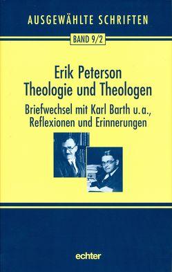 Theologie und Theologen von Nichtweiss,  Barbara, Peterson,  Erik