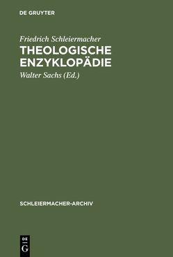 Theologische Enzyklopädie von Birkner,  Hans-Joachim, Sachs,  Walter, Schleiermacher,  Friedrich