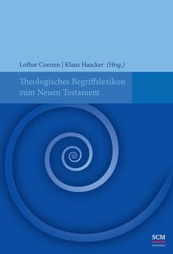 Theologisches Begriffslexikon zum Neuen Testament von Coenen,  Lothar, Haacker,  Klaus