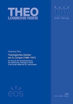 Theologisches Denken bei Xu Zongze (1886-1947) von Tang,  Yaoguang