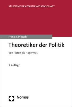 Theoretiker der Politik von Pfetsch,  Frank R.