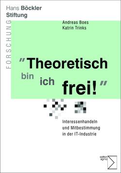 """""""Theoretisch bin ich frei"""" von Boes,  Andreas, Gül,  Katrin"""
