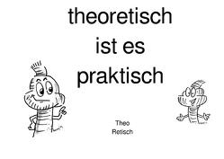 theoretisch ist es praktisch von Kretzschmar,  Birgit, Meyer,  Harry