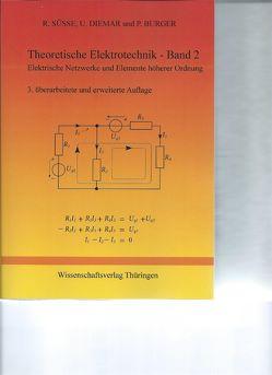 Theoretische Elektrotechnik – Band 2 – 3 von Bürger,  Peter, Diemar,  Ute, Süsse,  Roland Karl